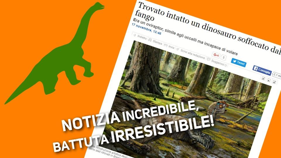 Il dinosauro che fa ridere e impazzire gli italiani