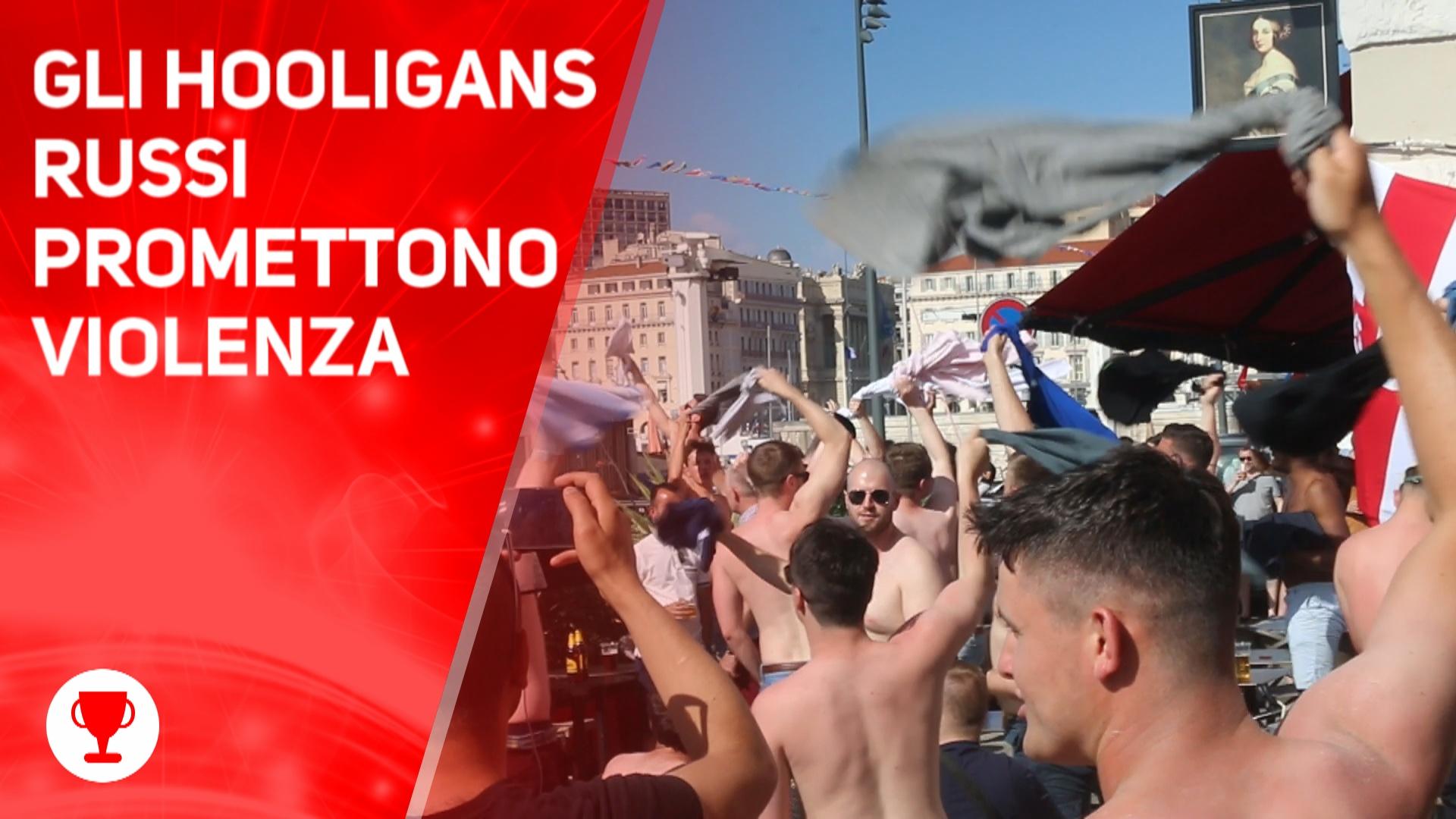 Mondiali 2018, gli hooligans russi promettono violenza